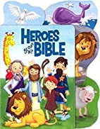 The Stories of the Bible Tabbed ~ Heroes by…