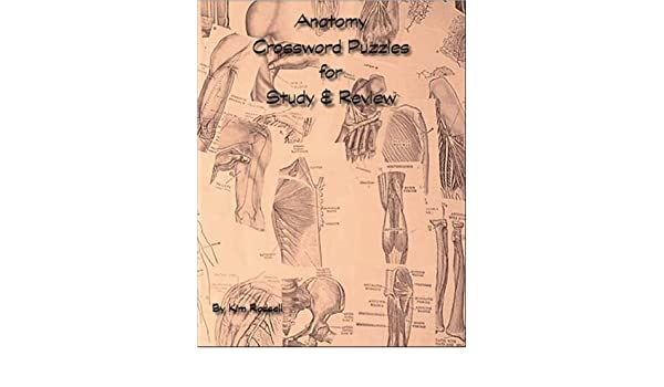 Anatomy Crossword Puzzles For Study & Review: Kim Rossell ...