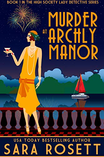 Murder at Archly Manor (High Society Lady Detective Book 1) by [Rosett, Sara]
