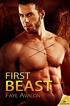 First Beast by [Avalon, Faye]