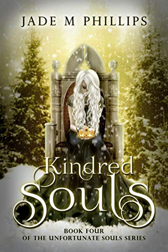 Kindred Souls (Book 4) (Unfortunate Souls Series)