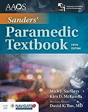 Sanders' Paramedic Textbook Includes Navigate Advantage Access
