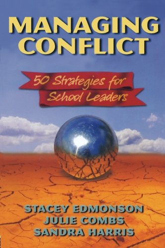 Managing Conflict: 50 Strategies for School Leaders