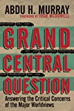 Grand Central Question, Abdu H. Murray, 0830836659