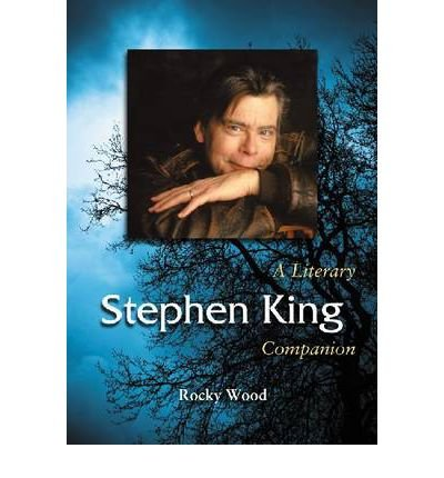 [(Stephen King: A Literary Companion)] [Author: Rocky Wood] published on (May, 2011) pdf
