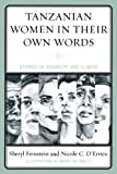 img - for Tanzanian Women in Their Own Words: Stories of Disability and Illness by Sheryl Feinstein (2010-01-28) book / textbook / text book