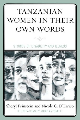 Tanzanian Women in Their Own Words: Stories of Disability and Illness by Sheryl Feinstein (2010-01-28)