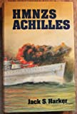 Front cover for the book HMNZS Achilles by Jack S. Harker