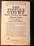 The People's Court: How to Tell It to the Judge
