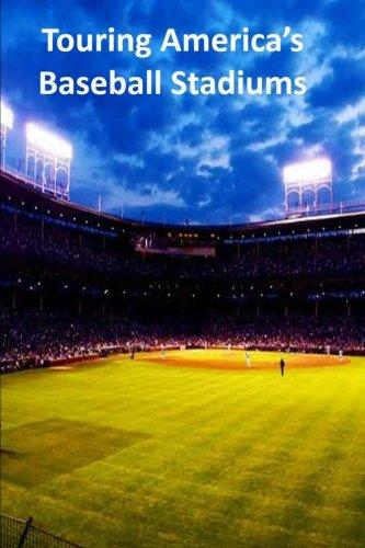 Download Touring America's Baseball Stadiums pdf epub