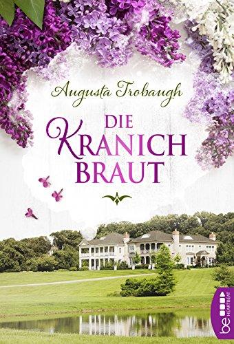 Die Kranichbraut (German Edition) (Frauen In Augusta)
