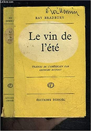 Amazon.fr - LE VIN DE L ETE - Ray BRADBURY. Traduction de Georges Dupont. -  Livres