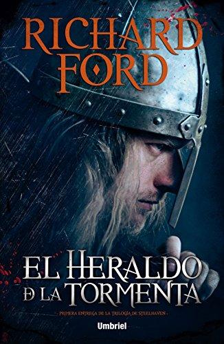 Descargar Libro El Heraldo De La Tormenta Richard Ford