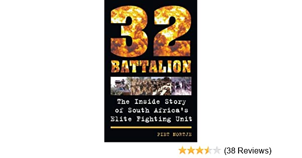 Amazon 32 battalion the inside story of south africas elite amazon 32 battalion the inside story of south africas elite fighting unit ebook piet nortje kindle store fandeluxe Image collections