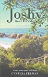 Joshy Finds His Voice - a Story about Speech and Silence, Cynthia Pelman, 178148242X