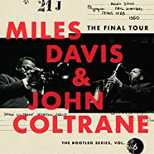 Miles Davis & John Coltrane - 'The Final Tour: Bootleg Series Vol. 6'