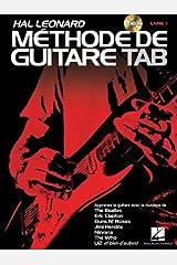 Hal Leonard Methode de Guitare Tab: Apprenez avec la musique de The Beatles, Clapton, Hendrix, Nivana, U2 et bien d'autres! Paperback