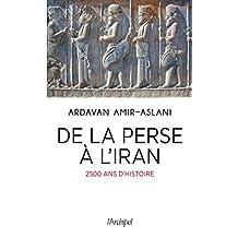 De la Perse à l'Iran 2500 ans d'histoire