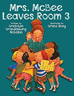 Book Cover: Mrs. McBee Leaves Room 3