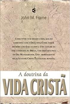 Doutrina da vida cristã, A - Teologia do Senhorio