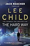 Book cover image for The Hard Way: (Jack Reacher 10)