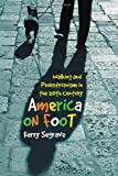 America on Foot, Kerry Segrave, 0786425598