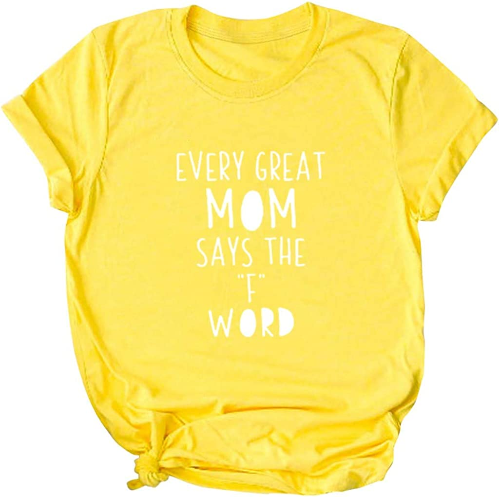 Winsummer Women Mom T Shirt Every Great Mom Says The F Word Graphic Shirt Letter Print Short Sleeve Tees Tops Blouse