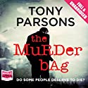 The Murder Bag Audiobook by Tony Parsons Narrated by Colin Mace