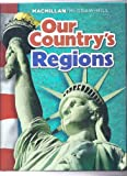 Our Country's Regions, James A. Banks, Richard G. Boehm, Kevin P. Colleary, Gloria Contreras, A. Lin Goodwin, 002150315X