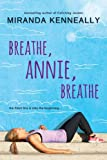 """Breathe, Annie, Breathe"" av Miranda Kenneally"