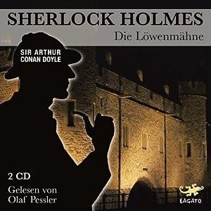 Die Löwenmähne (Sherlock Holmes) Hörbuch