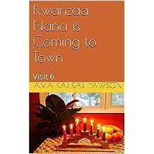 Kwanzaa Nana is Coming to Town: Visit 6