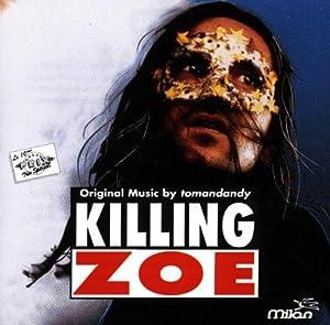 "Afficher ""Killing Zoe"""