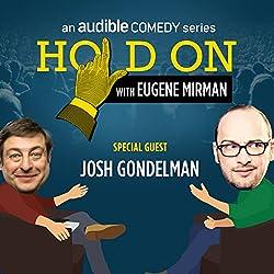 Ep. 10: Josh Gondelman's Haphazard Hookup