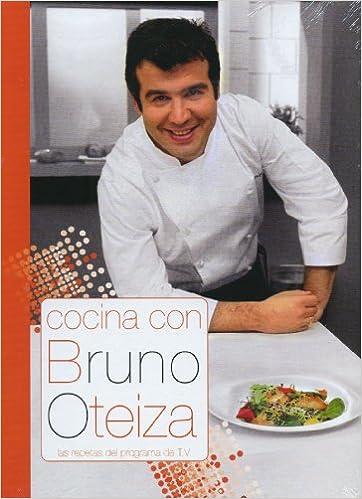 Cocina Con Bruno | Cocina Con Bruno Oteiza Bruno Oteiza 9788496177390 Amazon Com