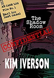 The Shadow Room - AB Case Log - File No. 1 - Earl (no last name) (The Shadow Room Files - A collection of short horror stories)