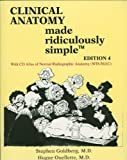 Clinical Anatomy Made Ridiculously Simple 4th edition by Stephen Goldberg, Hugue Ouellette (2012) Paperback