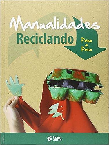 MANUALIDADES RECICLADO(PASO A PASO)