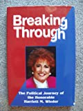 Breaking Through, Harriett M. Wieder, 0929765605