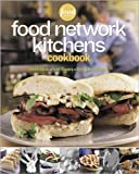 Food Network Kitchens Cookbook, Food Network Kitchens, 0696227207