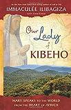 Our Lady of Kibeho, Immaculée Ilibagiza, 140192378X