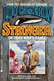 Stringer on Dead Man's Range, Lou Cameron, 0441790224