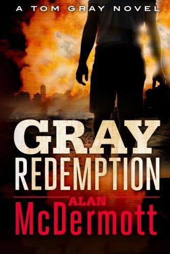Gray Redemption (A Tom Gray Novel)
