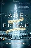 The Age of Edison, Ernest Freeberg, 0143124447