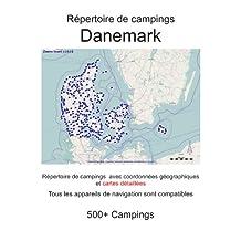 Répertoire de campings DANEMARK (avec coordonnées géographiques et cartes détaillées) (French Edition)