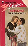 The Silence of Angels, Karen Keast, 0373057520