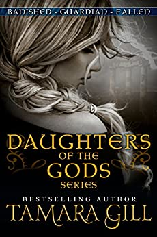 Daughters Of The Gods (Mythological Romance) by [Gill, Tamara]