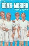 The Sons of Mosiah, Mark E. Petersen, 0877472971
