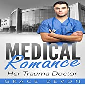 Her Trauma Doctor: Baily Mills Hospital, Book 3 | Grace Devon