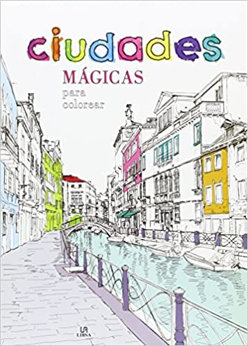Ciudades mágicas para colorear (Coloreables Mágicos): Amazon.es: Aa. Vv.: Libros